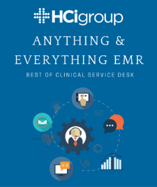 Anything and Everything EMR: Best of Clinical Service Desk