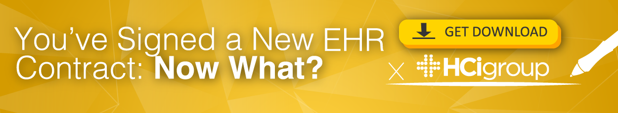 EHR Implementation- You've Signed a New EHR Contract, Now What Download