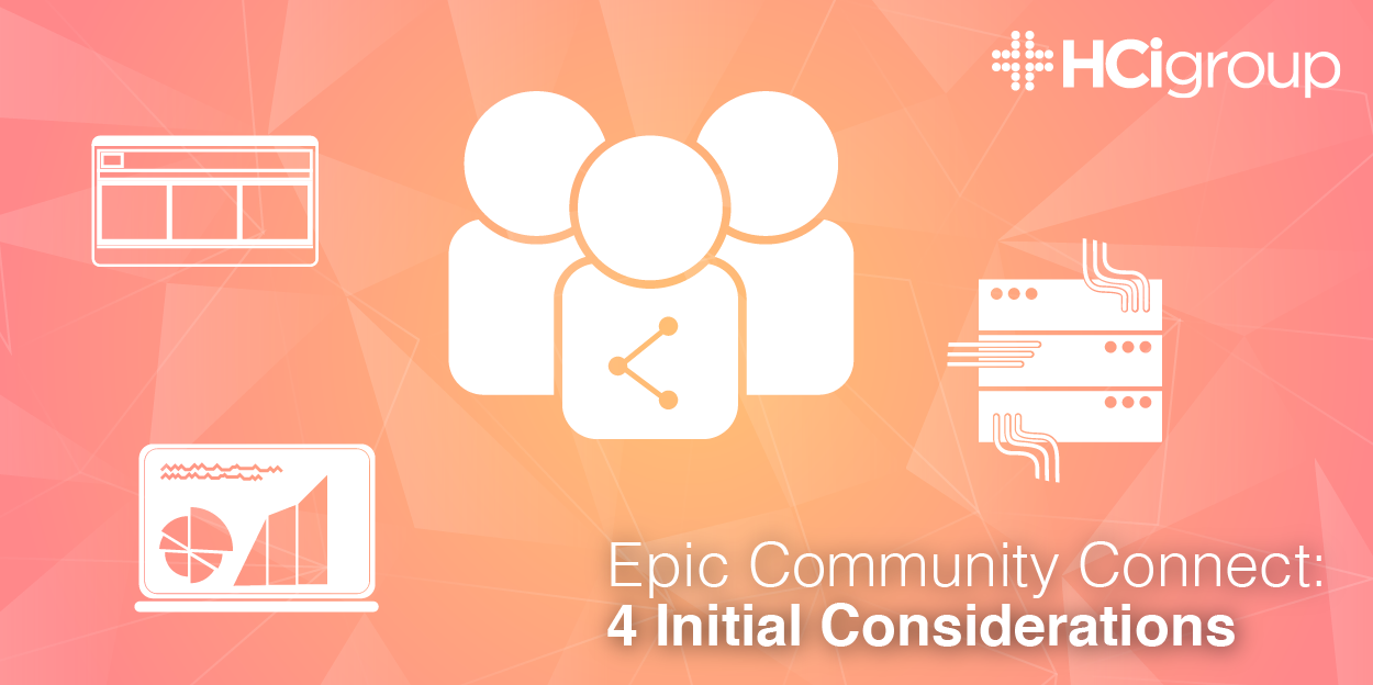 Epic Community Connect- 4 Initial Considerations