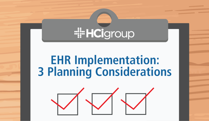 EHR Implementation: 3 Planning Considerations