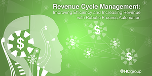 Revenue Cycle Management- Improving Efficiency and Increasing Revenue with Robotic Process Automation-01