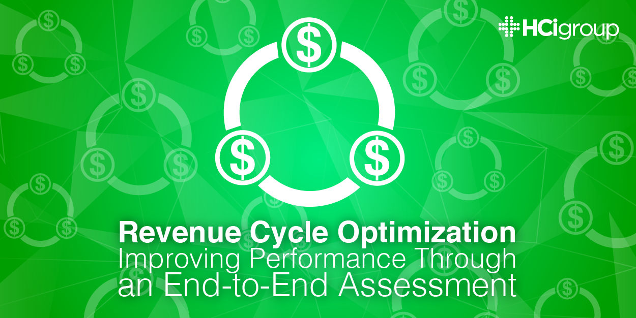 Revenue Cycle Optimization- End-to-End Assessments