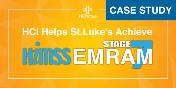 St.Lukes Achieves EMRAM Stage 7 with HCI-01-01