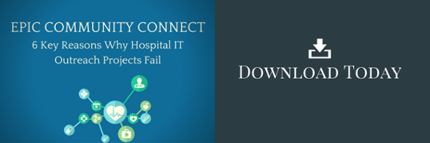 Download Epic Community Connect 6 Reasons Hospital IT Outreach Projects Fail