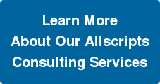 Learn More About Our Allscripts Consulting Services