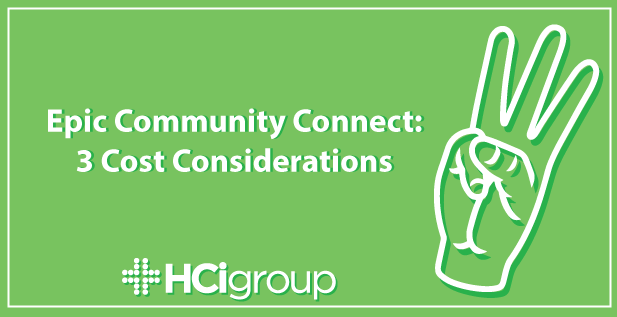 Epic Community Connect: 3 Cost Considerations