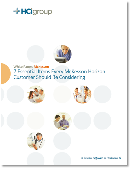 7 Essential Items Every McKesson Horizon Customer Should Be Considering