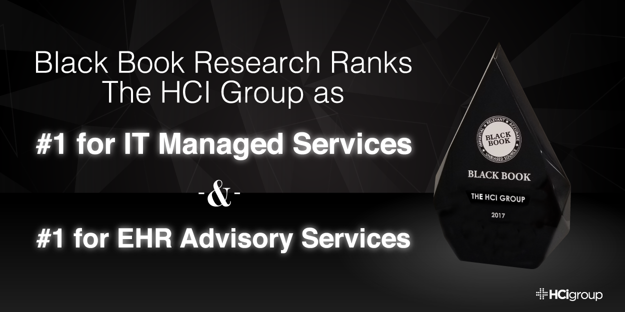 Black Book Research Ranks The HCI Group as #1 for IT Managed Services and #1 for EHR Advisory Services