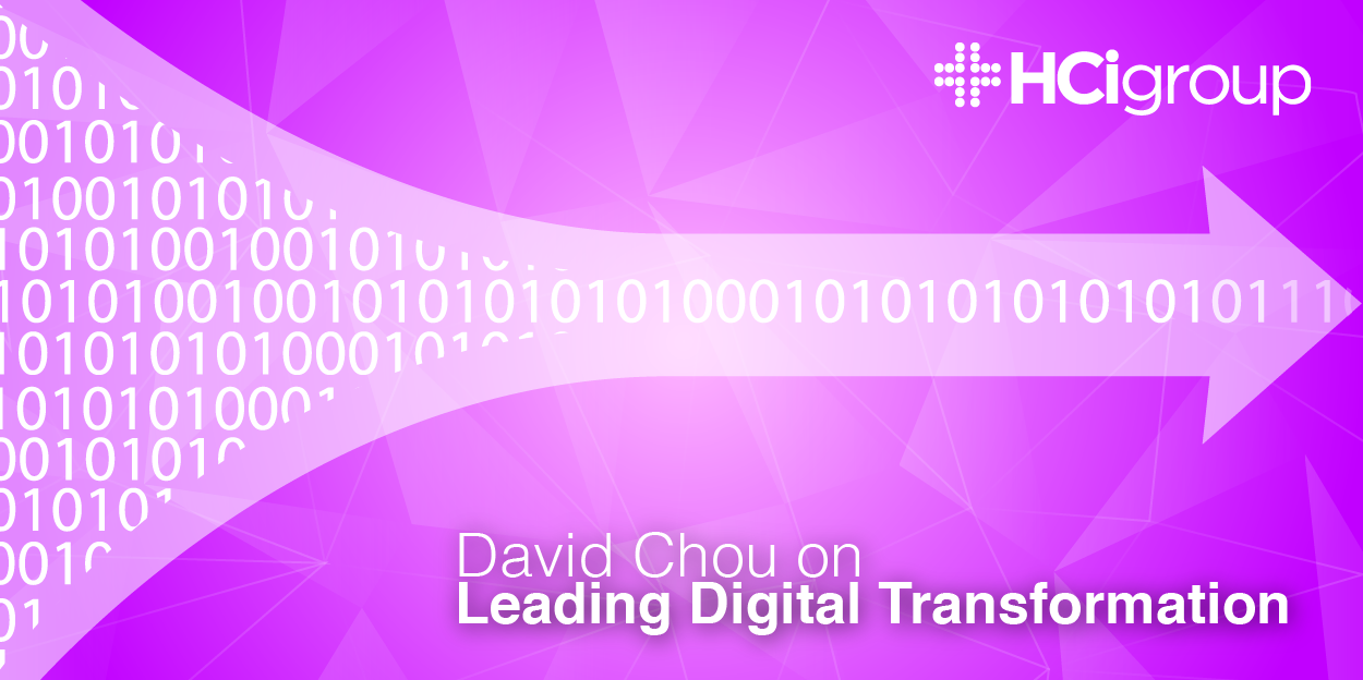 David Chou on Leading Digital Transformation