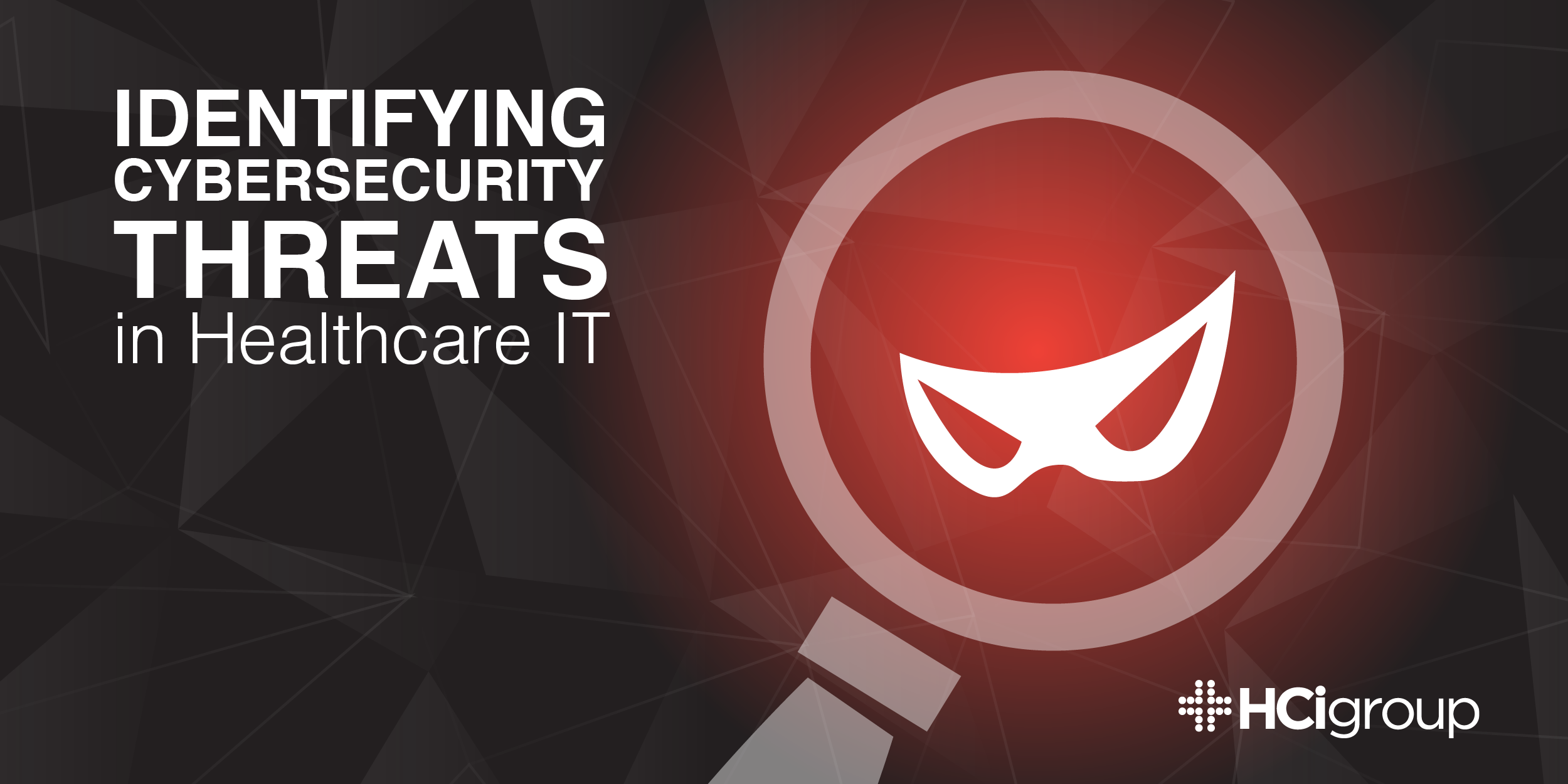 Identifying Cybersecurity Threats in Healthcare IT
