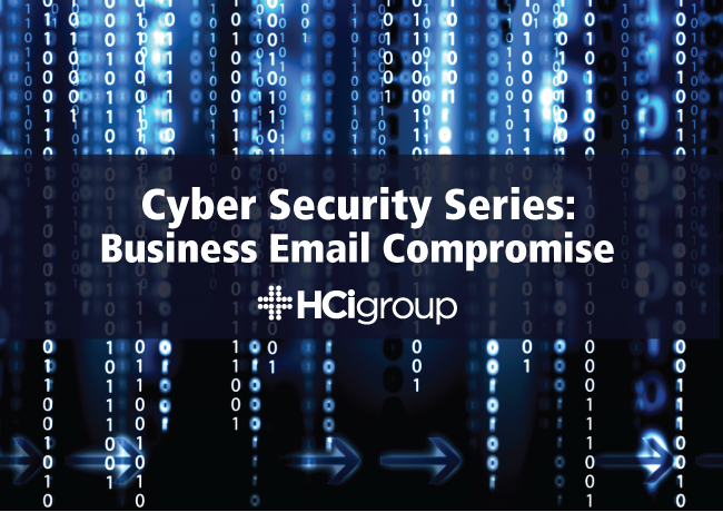 Cyber Security Series: Business Email Compromise