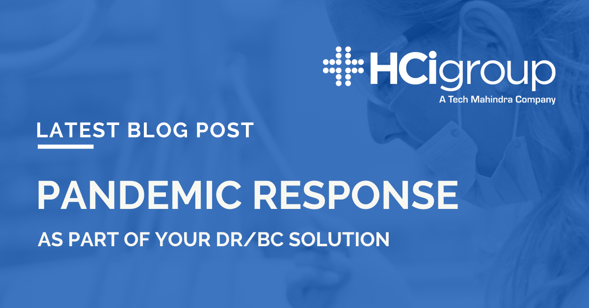 Pandemic Response as part of your DR/BC Solution
