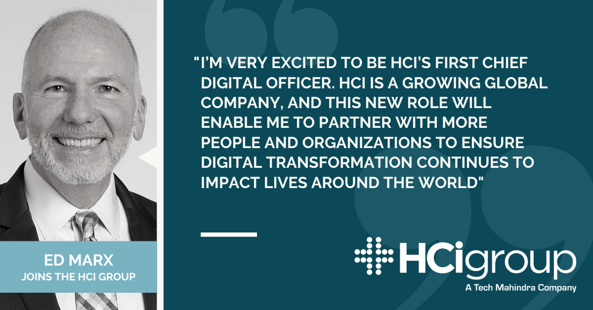 The HCI Group Hires Ed Marx As Chief Digital Officer