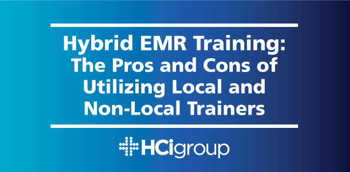 Hybrid EMR Training: The Pros and Cons of Utilizing Local and Non-Local Trainers