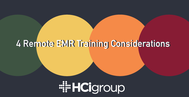 4 Remote EMR Training Considerations
