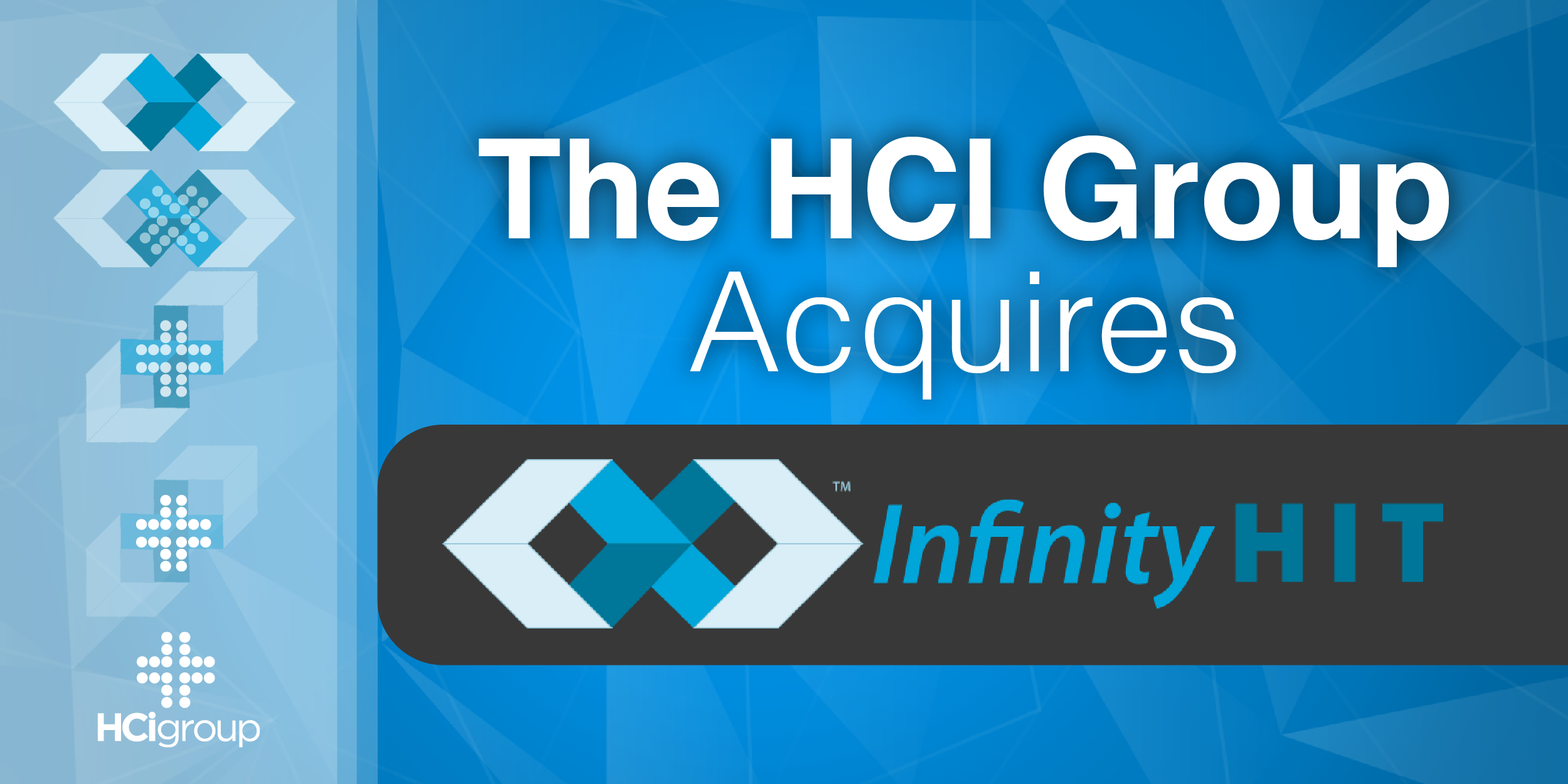 The HCI Group Acquires Infinity HIT – MEDITECH READY Certified Firm; Expands Digital Healthcare Capabilities and Service Offerings