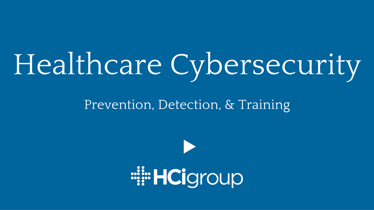 Healthcare Cybersecurity: Prevention, Detection, and Training