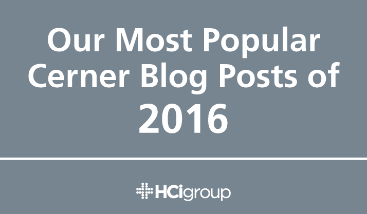 Our Most Popular Cerner Blog Posts of 2016