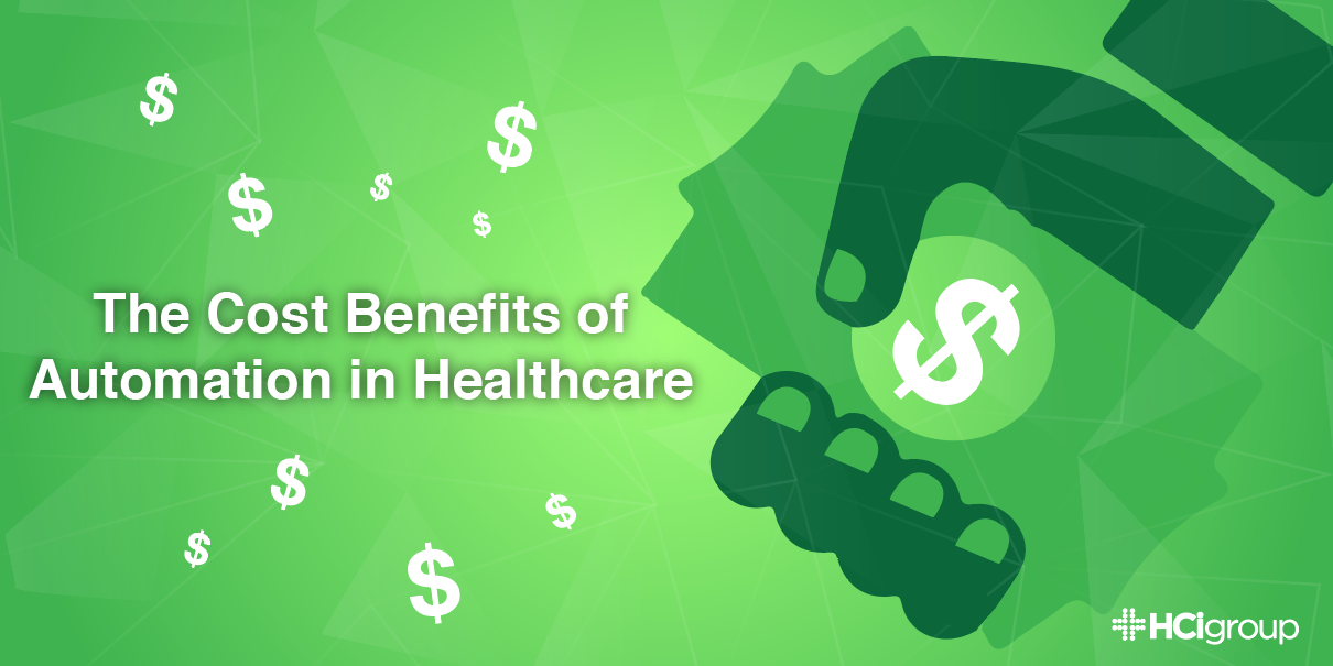 The Cost Benefits of Automation in Healthcare