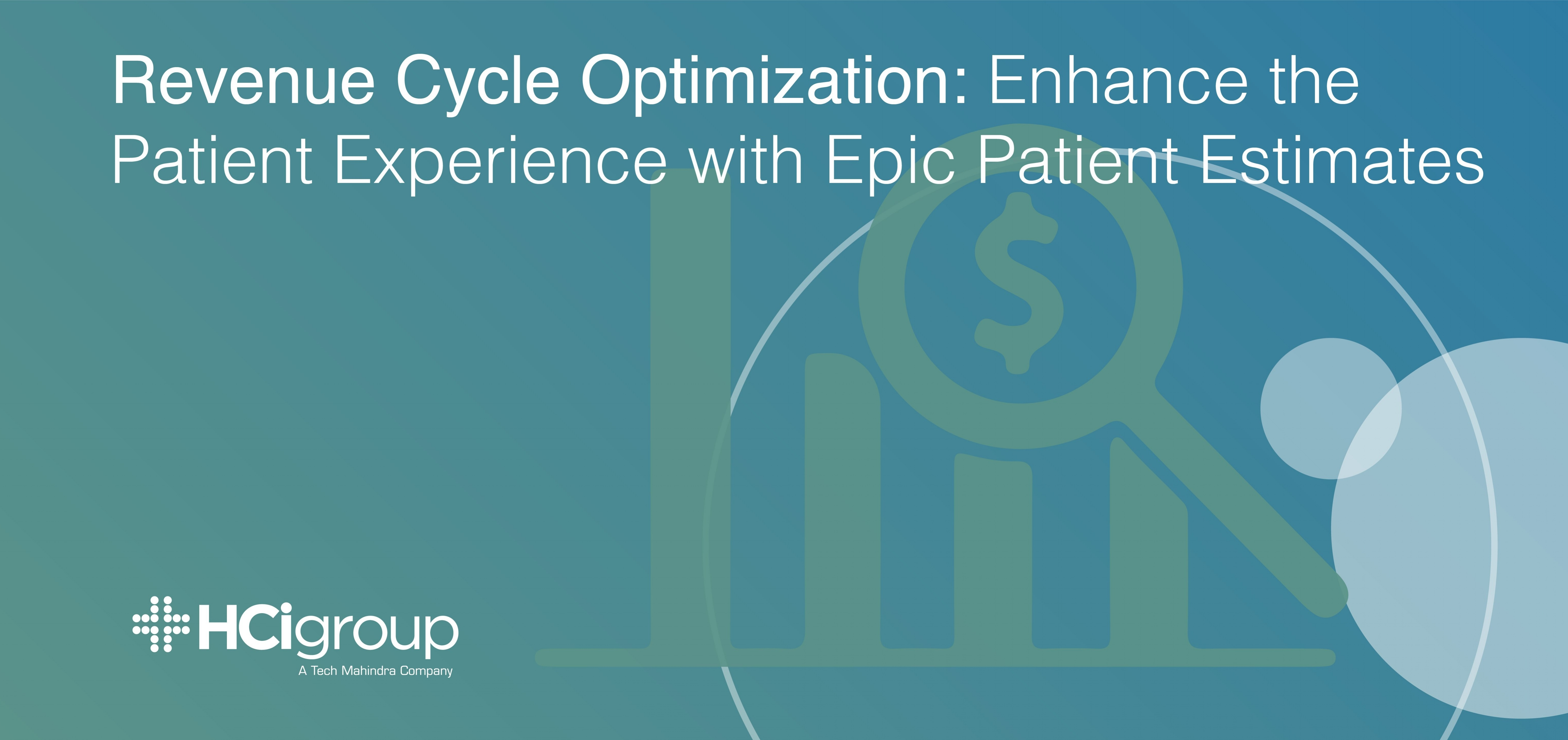 Revenue Cycle Optimization: Enhance the Patient Experience with Epic Patient Estimates