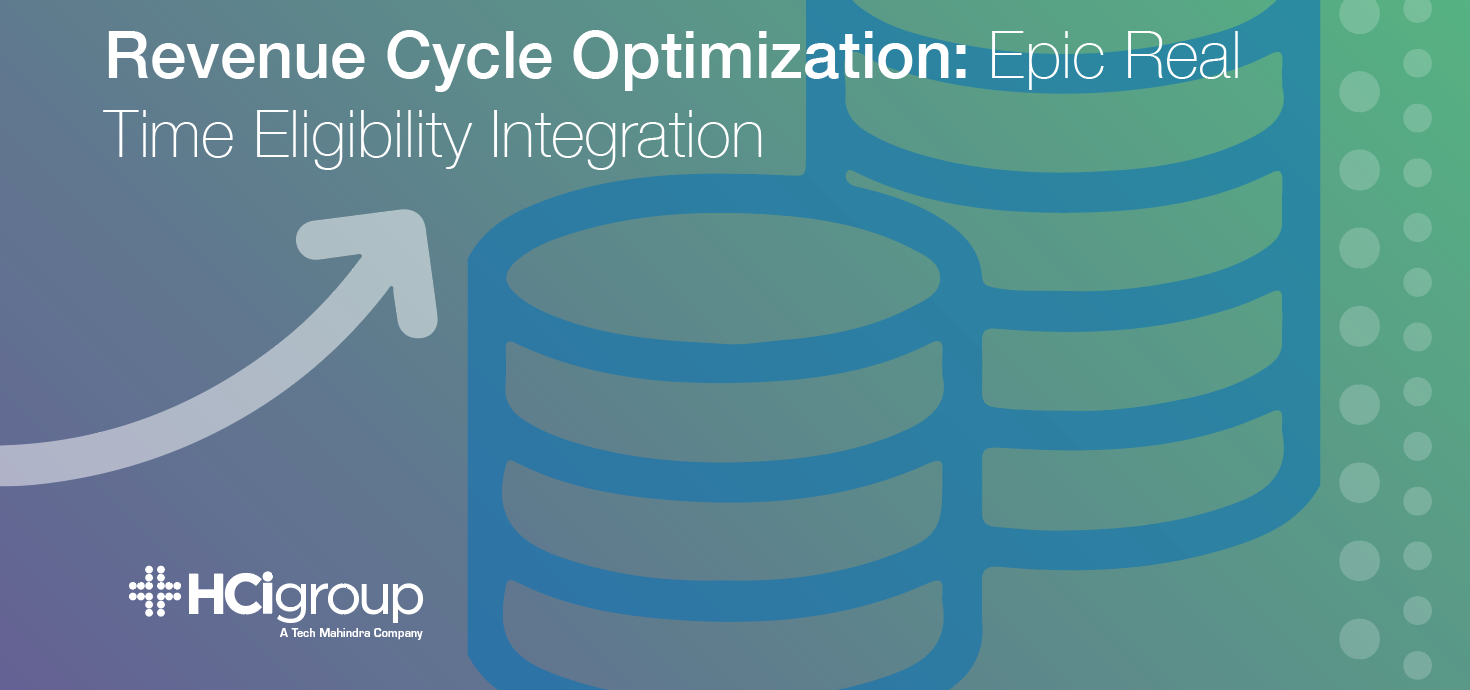 Revenue Cycle Optimization: Epic Real Time Eligibility Integration