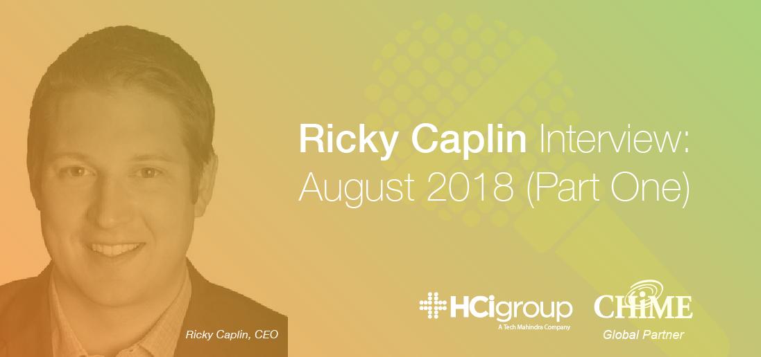 Ricky Caplin Interview - August 2018 (Part One)