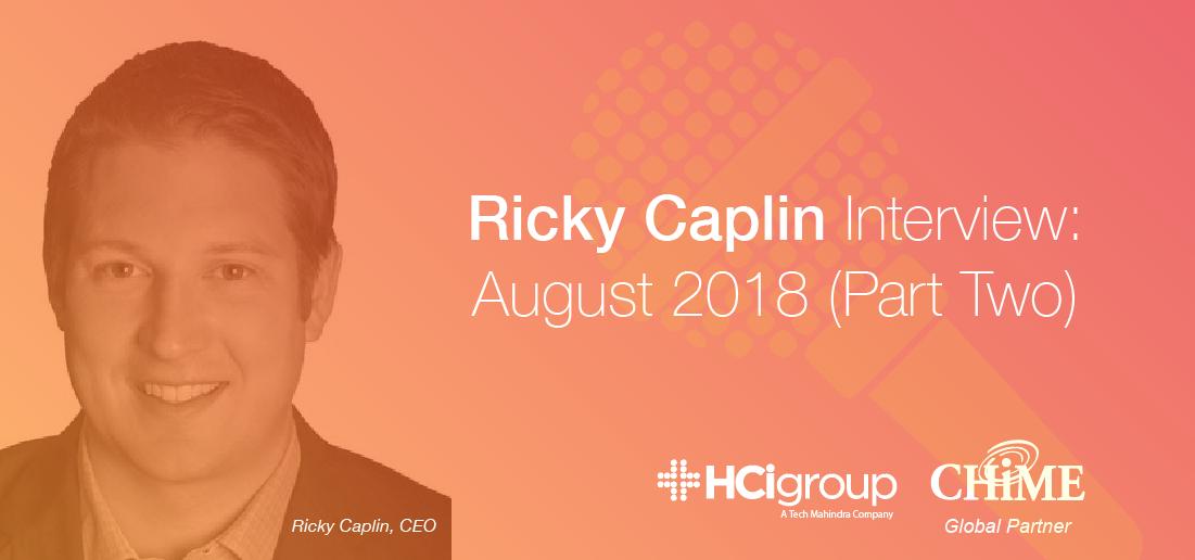 Ricky Caplin Interview - August 2018 (Part Two)