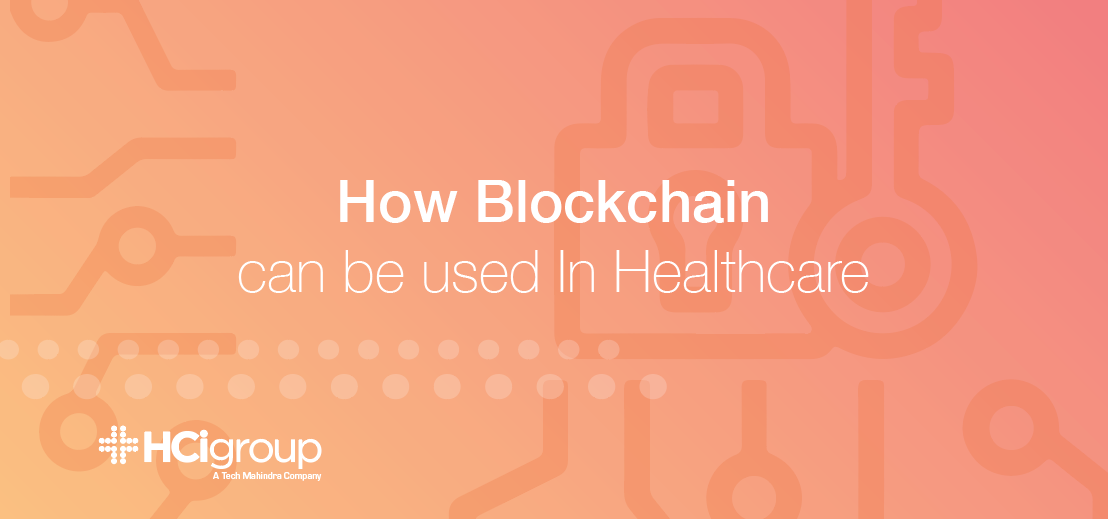 How Blockchain can be used in Healthcare