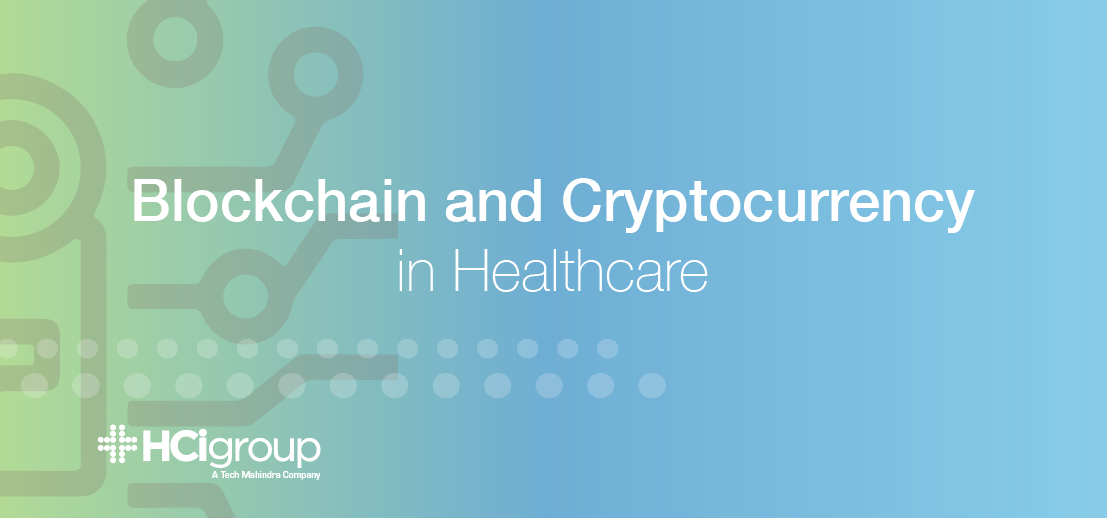 Blockchain and Cryptocurrency in Healthcare