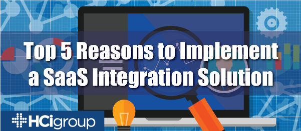 EHR Integration: Top 5 Reasons to Implement a SaaS Hosted Integration Solution